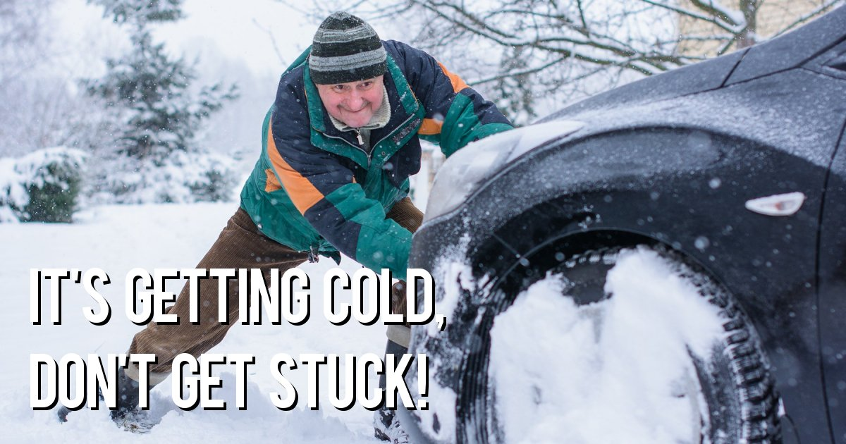 It's getting cold, don't get stuck!