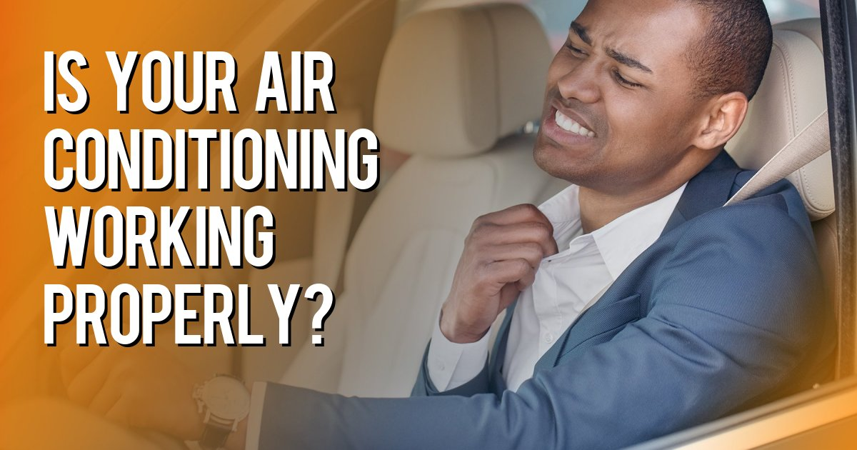 is your air conditioning working properly?